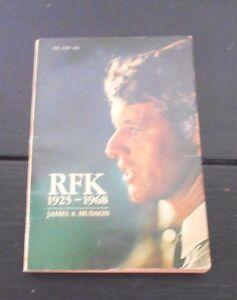 VINTAGE 1969 BOOK--RFK 1925 -1968 BY JAMES A. HUDSON