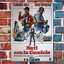 Manifesto Originale Nati Con La camicia Bud Spencer Terence Hill 100x140 CM