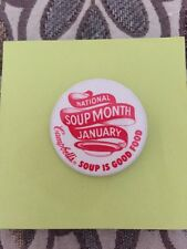 Vintage Campbells Soup National Soup Month January Soup Is Good Food Button Pin