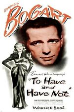 BOGART & BACALL to have and have not VINTAGE MOVIE POSTER prized 24X36 new