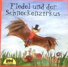 Pixi Buch 1176 -Fledel und der Schneckenzirkus- 1. Aufl. 2002 -Sammlung -Bücher