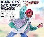 New, I'll Fly My Own Plane (Joe Joe in the City, 3), Jean Alicia Elster, Book