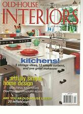 OLD-HOUSE INTERIORS, APRIL, 2013 (ARTFULLY SIMPLE HOME DESIGN * 20 TELLTALE SIGN