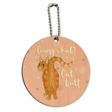 Guess What Cat Butt Round Wood Luggage Card Suitcase Carry-On ID Tag