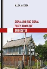 Jackson-Signalling And Signal Boxes Along T  BOOK NEU