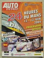 LE MANS 24 HOUR ENDURANCE CAR RACE June 2004 Official Programme
