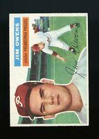 1956 Topps BB Card #114 Jim Owens Philadelphia Phillies EX-EXMINT