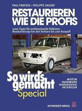 Restaurieren wie die Profis (So wird's gemacht Special Band 2) von Paul Fraysse und Philippe Sauvat (2015, Gebundene Ausgabe)