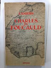CAHIERS CHARLES DE FOUCAULD VOL 1
