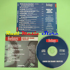CD CHIEDI CHI ERANO BEATLES compilation 2003 WILSON PICKETT CAETANO VELOSO (C20)