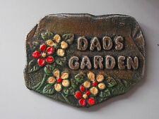DADS GARDEN  Dad garden gift.   Shed sign.  Door sign.  Garden plaque. LOW COST!