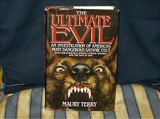 THE ULTIMATE EVIL By MAURY TERRY (SATANIC CULT) FIRST EDITION 1987 (HB)