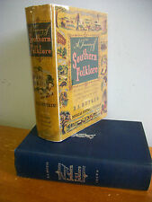 A Treasury of SOUTHERN FOLKLORE Stories Ballads Folkways, 1949 1st Ed in DJ