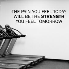 Pain Today Will Be Strength Quotes Vinyl Wall Sticker Decal Gym Gymnasium Office