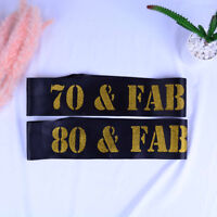 Glitter Birthday Sash 70 80 & FABULOUS Satin Sash for 70th 80th Birthday Part3C