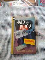 Vintage Paperback.Halo In Blood by John Evans 1946  Bantam 74 Good B2