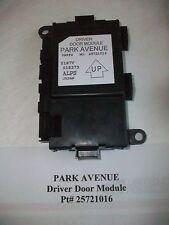 2004 BUICK PARK AVENUE DRIVERS DOOR MODULE SIDE FRONT Pt# 25721016  GREAT#PS028