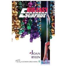 Big Easy Escapade 3 by Joan Rylen (1913, Paperback)