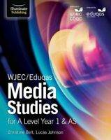 WJEC/Eduqas Media Studies for A Level Year 1 & AS 9781911208105 | Brand New