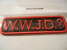 """W.W.J.D.? (What Would Jesus Do?) Iron on Patch New! 3"""" wide"""