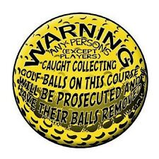 "Warning No Stealing Golf Balls Novelty Metal Round Circular Sign 12"""