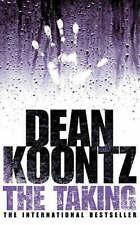 The Taking by Dean Koontz (Paperback, 2005)
