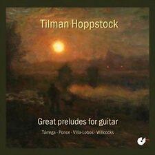 Tilman Hoppstock, guitare Préludes célèbres pour guitare, New Music