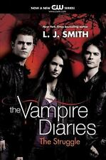 The Struggle (The Vampire Diaries, Vol. 2) by Smith, L. J., Good Book
