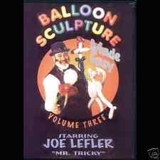 Balloon Sculpture # 3 Made Easy Balloon Dvd By Joe Lefler Mr Tricky
