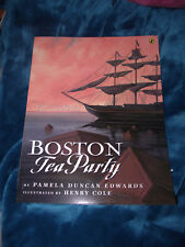 BRAND NEW Book Boston Tea Party : A Story About America's Fight For Independence