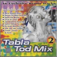 TABLA TOD MIX 2 - EXCLUSIVE REMIX TRACKS BRAND NEW CD - FREE UK POST