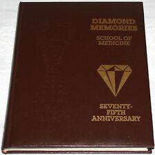 Loma Linda University Diamond Memories School of Medicine 75th Anniversary Book