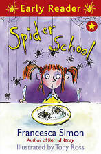Spider School (Early Reader), Simon, Francesca, Very Good condition, Book