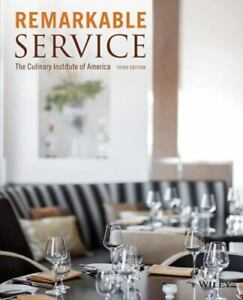 Remarkable Service : The Culinary Institute of America by Culinary Institute of