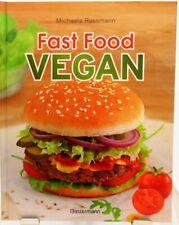 VEGAN + Fast Food + Kochbuch + Schnell + Einfach + Lecker + Burger und Co. +