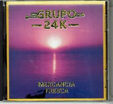 Grupo  24 K  Mercancia Fresca   BRAND  NEW SEALED  CD