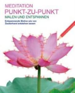 Malbuch Erwachsene: Meditation Punkt zu Punkt (Mängelexemplar Gut)