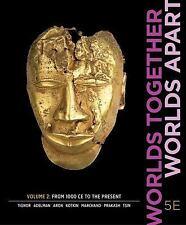 Worlds Together, Worlds Apart by Peter Brown, Jeremy Adelman, Stephen Kotkin