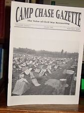 Camp Chase Gazette: The Voice of Civil War Reenacting Vol.XXII No.1.October 1994