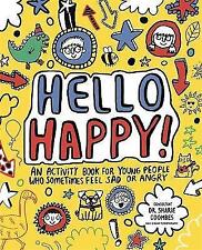 Hello Happy! Mindful Kids: An activity book for young people who sometimes feel sad or angry. by Stephanie Clarkson (Paperback, 2017)