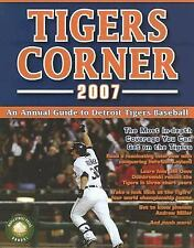 Tigers Corner 2007: An Annual Guide to Detroit Tigers Baseball, General, Statist