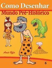 Como Desenhar Comics: Como Desenhar: Mundo Pré-Histórico : Livros Infantis by...