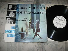 GERRY MULLIGAN & BOB BROOKMEYER Play Phil Sunkel's Jazz Concerto Grosso LP PROMO