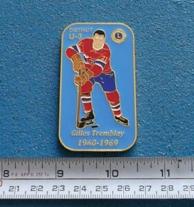 GILLES TREMBLAY MONTREAL CANADIENS LIONS INT. CLUB NHL HOCKEY PIN # AA733