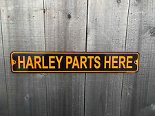 HARLEY PARTS HERE - ALUMINUM STREET SIGN - FLH, DUO-GLIDE, HYDRA-GLIDE