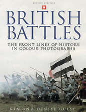 British Battles: Life on the Front Lines of History by Ken &Denise Guest