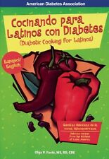 Cocinando para Latinos con Diabetes / Diabetic Coo