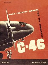 CURTISS C-46 COMMANDO / PILOT TRAINING MANUAL 1945