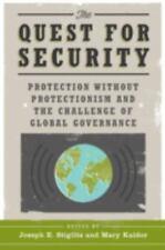 THE QUEST FOR SECURITY - STIGLITZ, JOSEPH E. (EDT)/ KALDOR, MARY (EDT) - NEW PAP