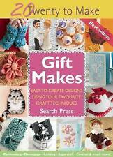 Gift Makes: Easy-to-Create Designs Using Your Favourite Craft Techniques by Sea…